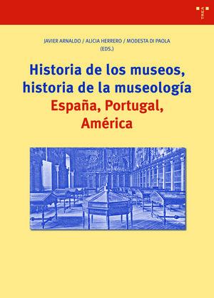 HISTORIA DE LOS MUSEOS, HISTORIA DE LA MUSEOLOGIA