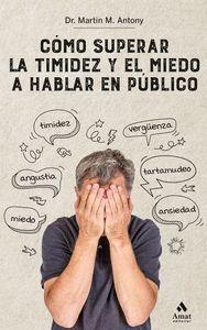COMO SUPERAR LA TIMIDEZ Y EL MIEDO A HABLAR EN PUBLICO