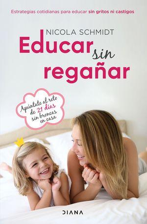 EDUCAR SIN REGAÑAR