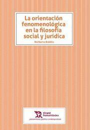 LA ORIENTACIÓN FENOMENOLÓGICA EN LA FILOSOFÍA SOCIAL Y JURÍDICA