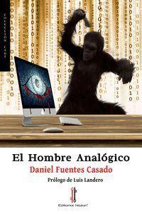 EL HOMBRE ANALÓGICO