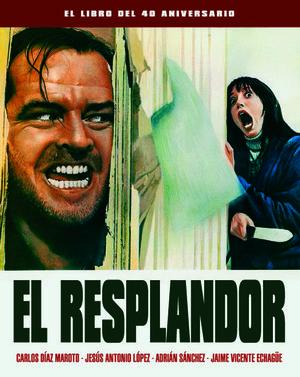 EL RESPLANDOR (EL LIBRO DEL 40 ANIVERSARIO)