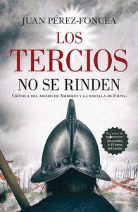LOS TERCIOS NO SE RINDEN