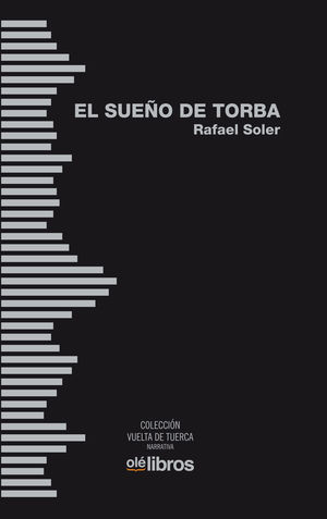 EL SUEÑO DE TORBA