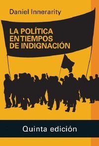 LA POLÍTICA EN TIEMPOS DE INDIGNACIÓN- 2020