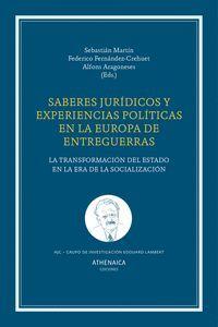 SABERES JURÍDICOS Y POLÍTICA EN LA EUROPA DE ENTREGUERRAS