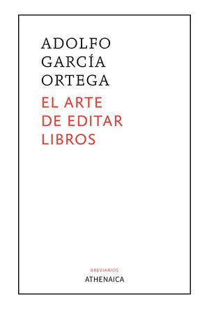 EL ARTE DE EDITAR LIBROS