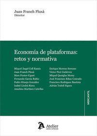 ECONOMIA DE PLATAFORMAS:RETOS Y NORMATIVA