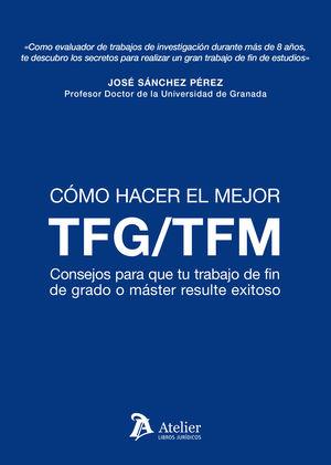 COMO HACER EL MEJOR TFM TFG
