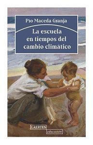 LA ESCUELA EN TIEMPOS DEL CÁMBIO CLIMÁTICO