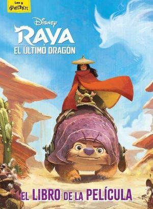 RAYA Y EL ÚLTIMO DRAGÓN. EL LIBRO DE LA PELÍCULA