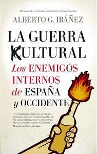 GUERRA CULTURAL: LOS ENEMIGOS INTERNOS DE