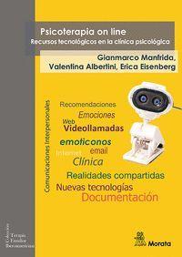 PSICOTERAPIA ON LINE. RECURSOS TECNOLÓGICOS EN LA CLÍNICA PSICOLÓGICA