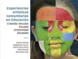 EXPERIENCIAS ARTÍSTICAS COMUNITARIAS EN EDUCACIÓN. CREANDO VÍNCUL
