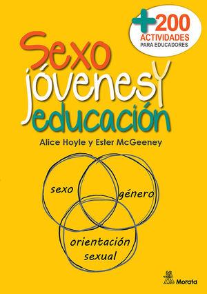 SEXO, JÓVENES Y EDUCACIÓN. MÁS DE DOSCIENTAS ACTIVIDADES PARA EDUCADORES