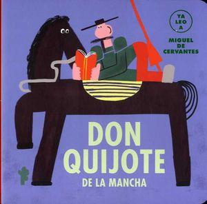 DON QUIJOTE DE LA MANCHA (YA LEO A)