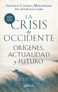 LA CRISIS DE OCCIDENTE