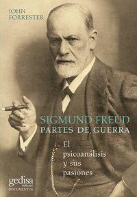 SIGMUND FREUD. PARTES DE GUERRA