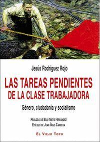 TAREAS PENDIENTES DE LA CLASE TRABAJADORA, LAS