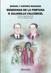 DESDICHAS DE LA FORTUNA O JULIANILLO VALCÁRCEL. GUÍA DIDÁCT