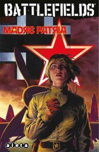 BATTLEFIELDS 06 MADRE PATRIA