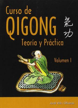 CURSO DE QIGON TEORIA Y PRACTICA VOLUMEN 1