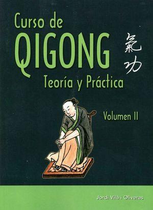 CURSO DE QIGONG. TEORIA Y PRACTICA. VOLUMEN 2