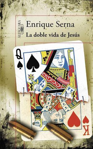 LA DOBLE VIDA DE JESUS