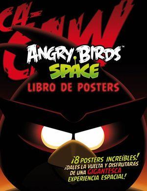 ANGRY BIRDS SPACE. LIBRO DE POSTERS