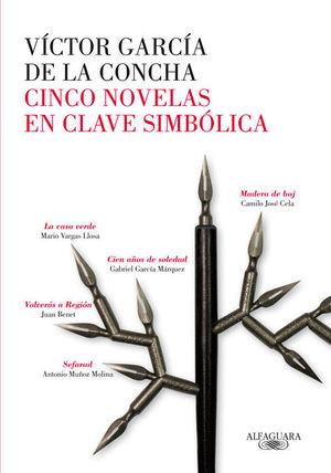 CINCO NOVELAS EN CLAVES SIMBOLICA