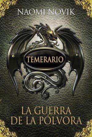TEMERARIO 3 LA GUERRA DE LA POLVORA