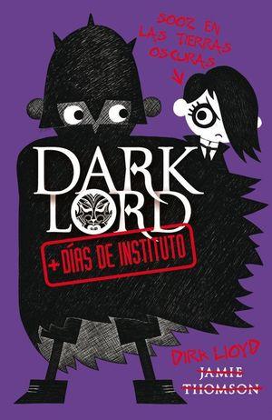 DARK LORD 2 + DIAS DE INSTITUTO