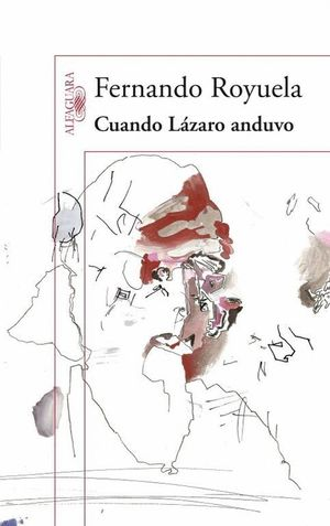 CUANDO LÁZARO ANDUVO