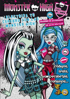 MONSTER HIGH: ELECTRIZA TU CEREBRO CON LAS MONSTER HIGH