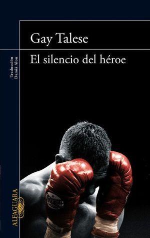EL SILENCIO DEL HEROE