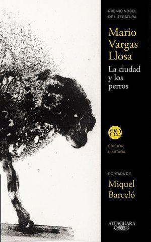 LA CIUDAD Y LOS PERROS (EDICION LIMITADA)