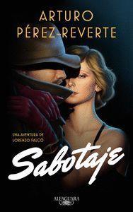 SABOTAJE (3ª PARTE FALCÓ)
