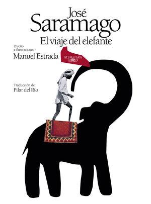 EL VIAJE DEL ELEFANTE (EDICIÓN ILUSTRADA). 20.º ANIVERSARIO DEL PREMIO NOBEL