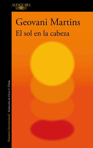 EL SOL EN LA CABEZA