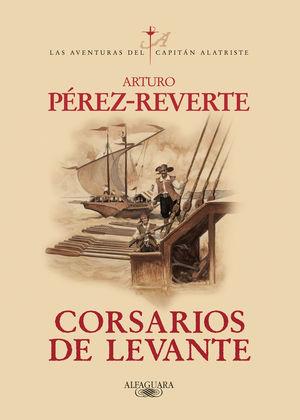 CORSARIOS DE LEVANTE (CAPITAN ALATRISTE)