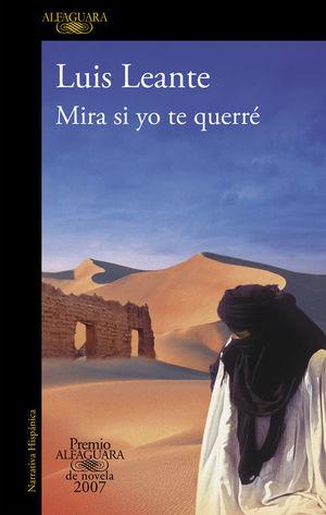 MIRA SI YO TE QUERRE (PREMIO ALFAGUARA 2007)