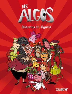 LOS ALGOS. HISTORIAS DE ALGORIA