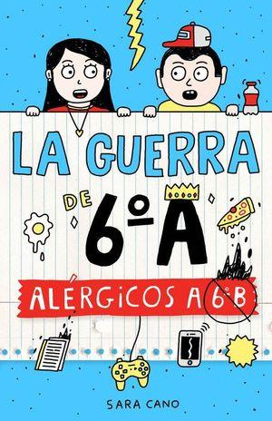 ALERGICOS A 6º B (LA GUERRA DE 6ºA)