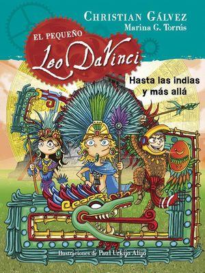 HASTA LAS INDIAS Y MAS ALLA (EL PEQUEÑO LEO DA VINCI 9)
