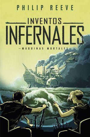 INVENTOS INFERNALES (SERIE MAQUINAS MORTALES 3)