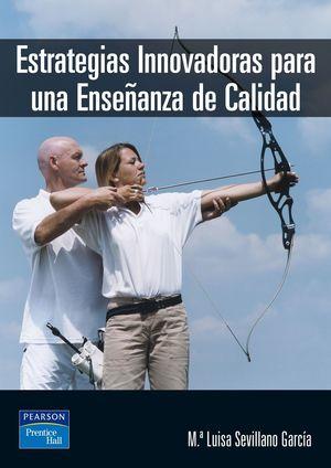ESTRATEGIAS INNOVADORAS PARA UNA ENSEÑANZA DE CALIDAD