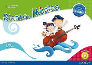 SIENTE LA MUSICA 2 LIBRO DEL ALUMNO (CONTENIDO EXTRA)
