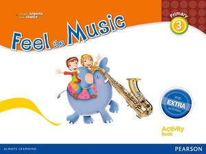 FEEL THE MUSIC 3 ACTIVITY BOOK PACK (EXTRA CONTENT)