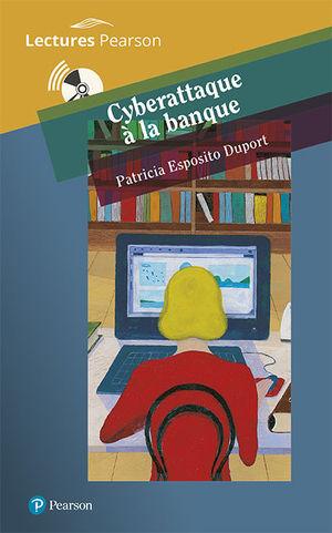 CYBERATTAQUE À LA BANQUE (B2) +CD