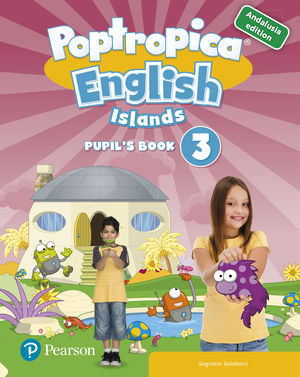 ENGLISH 3º PRIMARIA POPTROPICA ENGLISH ISLANDS PUPIL'S BOOK 2019 ANDALUSIA + 1 CODE